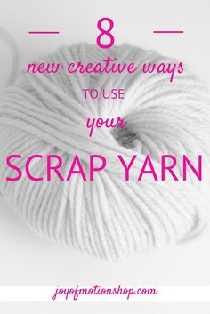 8 creative ways to use your scrap yarn. Find inspiration & don't let them lay there unused. These are quick projects to finish even in one day. Pinterest.