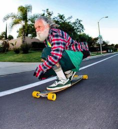 don't take life so seriously old man skateboard longboard Skate Surf, Skate Ramp, Family Humor, Longboards, Young At Heart, Pop Punk, Parkour, Alter, Have Fun