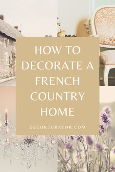 Essential French Country Items - Decor Curator