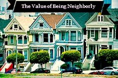 Value of Being Neighborly