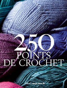 250 Points de crochet de Marie Claire.