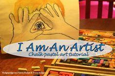 I Am An Artist Chalk Pastel Art Tutorial
