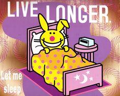 live longer, let me sleep - evil bunny