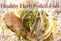 Healthy Herb Foiled Fish recipe