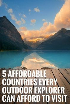 5 Affordable Countries Every Outdoor Explorer Can Afford to Visit | Best Vacation Destinations For Nature Lovers | Top Travel Tips