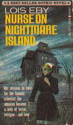 Title: Nurse on Nightmare Island Author: Lois Eby Publisher: LancerBooks Published: ( Illustrator: Lou Marchetti Pulp Fiction Art, Fiction Novels, Pulp Art, Gothic Books, Vintage Romance, Vintage Gothic, Vintage Nurse, Vintage Book Covers, Horror Books