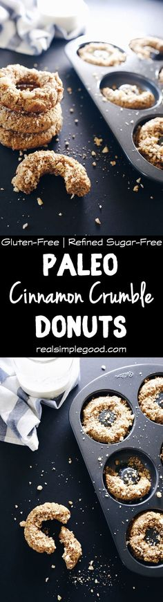 These paleo cinnamon crumble donuts are a pretty perfect example of finding ways to reward and treat yourself on the paleo diet. Paleo, Gluten-Free, Dairy-Free + Refined Sugar-Free. | http://realsimplegood.com