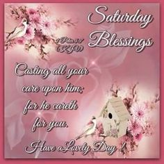 Happy Saturday Enjoy Every Weekend Good Morning Saturday, Good Morning Good Night, Happy Saturday, Saturday Memes, Hello Saturday, Greetings For The Day, Saturday Greetings, Happy Sunday Quotes, Blessed Quotes