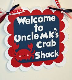 Nautical Welcome Sign, Nautical Door Sign,  Under the Sea Birthday, Crab Sailboat Anchor Banner