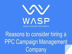 One of the crucial factors for your ads success is its strategy, here are a few reasons why you should consider hiring a PPC Campaign Management Company. Visit: https://goo.gl/QRYCkP