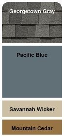 Roof: Georgetown Gray Siding: Pacific Blue Accents: Savannah Wicker & Mountain Cedar: