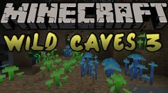 Caves; endless piles of stone and mud been dug away at for hour after hour, searching, hoping The post WildCaves 3 Mod 1.9/1.8/1.7.10/1.7.2 appeared first on aMinecraft.