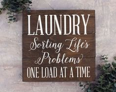 Laundry Room Decor / Laundry Sorting Life's Problems : This fun quote is a great way to spruce up the walls and bring some character to your laundry room. ITEM DETAILS: 11 inch x 11 inch Wood Sign Whi