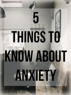 Anxiety is the worst , it has a way of shaping and molding your life. It can not be just forgotten about. Here are 5 things we wish you knew.