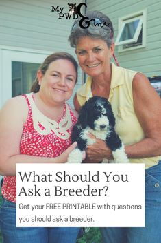 Congratulations! You've decided to get a dog and are checking out breeders. Getting yourself prepared will help you get a feel for the breeder. And it will help the breeder get to know you as well. Check out my list of questions you should ask a breeder and grab a FREE PRINTABLE!