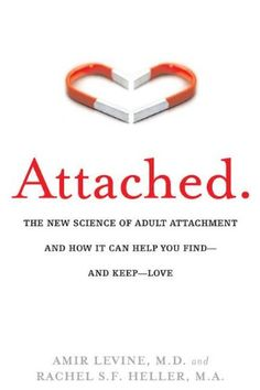 Attached: The New Science of Adult Attachment and How It ... https://www.amazon.de/dp/1585429139/ref=cm_sw_r_pi_dp_x_rFKhybT69VTSA