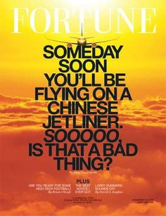 Our latest Cover Battle features Fortune Magazine, telling us we'll all be flying China Air soon. Doesn't sound that bad to me.
