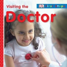 See how a doctor can tell you are healthy: Visiting the Doctor on wegivebooks.org