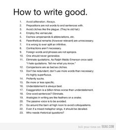 great language arts lesson!  (kids would love it!) [but wouldn't it be 'how to write well?' just curious!]