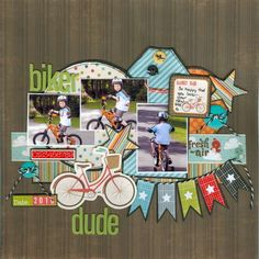 Layout: Biker Dude Biker Dude - Scrapbook.com - Love the combination of Echo Park and Imaginisce products used together to make this cute layout.