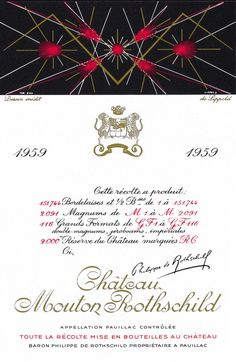 1959 Chateau Mouton-Rothschild label by Richard Lippold. / For the Mouton Rothschild label for 1959 he has managed to translate into his own abstract language the colour of the wine and the alignment of the vines. Mouton Rothschild, Wine Label Design, French Wine, Wine Drinks, Wine Tasting, Contemporary Artists, Whisky, Vines, Abstract