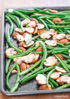 Roasted Green Beans and Mushrooms - a nutty and crunchy side dish, a perfect accompaniment to your Thanksgiving turkey.