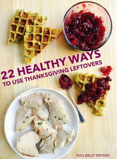 Check out these food filled holidays from around the world and see 22 healthy ways to use thanksgiving leftovers easy real food recipes forumfinder Images