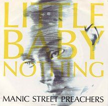 45cat - Manic Street Preachers - Little Baby Nothing / Never Want Again - Columbia [Sony] - UK - 658796 7