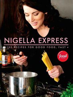 Nigella Express: Good Food Fast, by Nigella Lawson