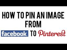 How to Pin From Facebook to Pinterest | Pin An Image From Facebook
