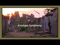 Congo - Classical Symphony Orchestra in Kinshasa - Carmina Burana    Africa is a continuous source of inspiration for me. The social innovation the people show in the most extreme of circumstances totally amazes me. What a model of possibility.