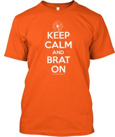 Keep Calm and Brat On!  (The story of the dandelion and the military child - http://militaryblog.militaryavenue.com/2012/02/dandelion-military-child.html)