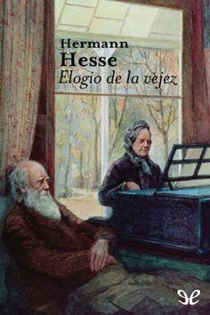Elogio de la vejez - http://descargarepubgratis.com/book/elogio-de-la-vejez/