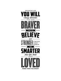 Promise Me You Will Always Remember You Are Braver Art Print by Brett Wilson at Art.com