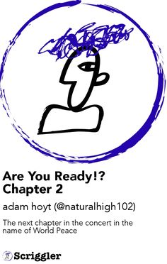 Are You Ready!? Chapter 2 by adam hoyt (@naturalhigh102) https://scriggler.com/detailPost/story/64592 The next chapter in the concert in the name of World Peace