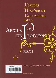 Estudis històrics i documents dels Arxius de Protocols XXXI