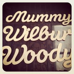 We're now making up custom wooden words just like these. Contact me at customshapes@craftshapes.co.uk if you're interested. Steve. :-) Wooden Words, Company Logo, Neon Signs, Shapes, How To Make