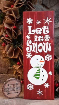 Hey, I found this really awesome Etsy listing at https://www.etsy.com/listing/472249890/let-it-snow-sign-snowman-sign-wood