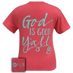 Girlie Girl Southern Originals God is Good Y'all! T-Shirt