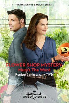 Flower Shop Mystery ~Mum's The Word~ Brooke Shields & Brennan Elliott ~Hallmark Movies & Mysteries ~