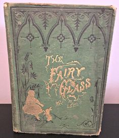 1872 Very Rare Edition of The Fairy Glass A Story for #antiquebooks