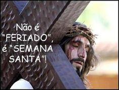 Não é feriado, é semana santa | conquista.cancaonova.com