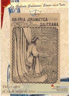 """Cartel promocional de la exposición """"Galería Salesiana: educar con el teatro"""" (23 de abril - 24 de mayo de 2010), CES Don Bosco (Madrid). Juanjo García Arnao."""