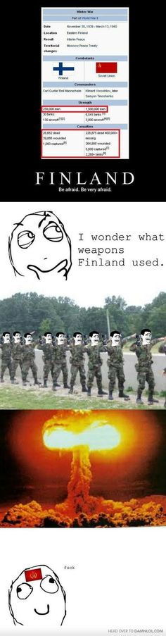 Don't mess with Finland people. Best Funny Pictures, Funny Images, Troll, Funny Cute, Hilarious, Rage Comics, History Memes, I Laughed, Haha