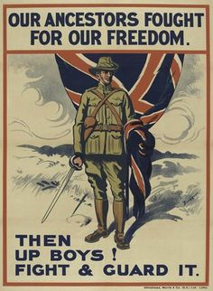 British WW1 Recruiting poster, c.1914. 'Our Ancestors Fought for Freedom. Then Up Boys! Fight & Guard It.' South African soldier in khaki uniform of the Boer War period, holding a Union flag.