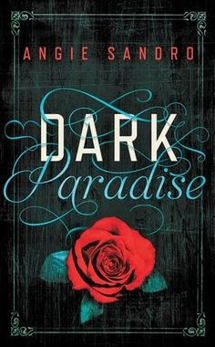 Sheep Book Review: Dark Paradise (Dark Paradise #1) by Angie Sandro | I Smell Sheep
