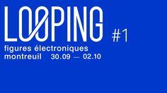 Le tout nouveau festival Looping s'installe du côté de Montreuil !