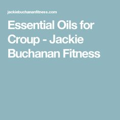 Essential Oils for Croup - Jackie Buchanan Fitness Essential Oils For Cramps, Essential Oil Menstrual Cramps, Menstrual Cycle, Handmade Soaps, Fragrance Oil, Essentials, Mom, Simple, Fitness