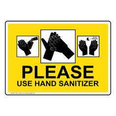 Please Use Hand Sanitizer Sign Hand Washing Transportation Theme Preschool, Vegetable Drawing, Best Hand Sanitizer, Plastic Signs, Vinyl Labels, Aluminum Signs, Optometry, Big Project, Adhesive Vinyl