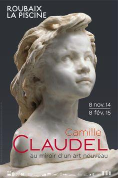 """Affiche de l'exposition """"Camille Claudel: au miroir d'un art nouveau"""" 08/11/14 - 08/02/15 La Piscine - Musée d'Art et d'Industrie André Diligent de Roubaix"""
